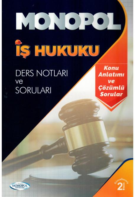 İş Hukuku Ders Notları ve Sorunları
