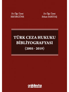 Türk Ceza Hukuku Bibliyografyası (2005-2019)