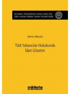 Türk Yabancılar Hukukunda İdari Gözetim