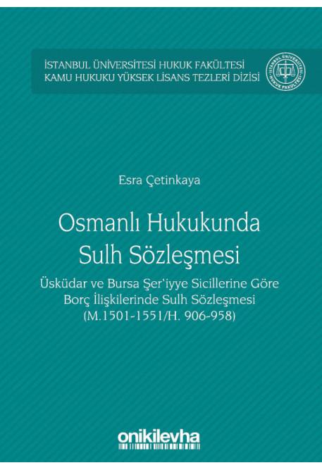 Osmanlı Hukukunda Sulh Sözleşmesi