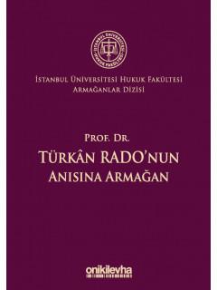 Prof. Dr. Türkan Rado'nun Anısına Armağan
