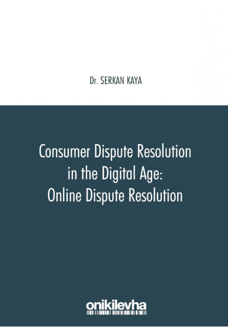 Consumer Dispute Resolution in the Digital Age: Online Dispute Resolution