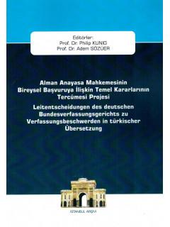 Alman Anayasa Mahkemesinin Bireysel Başvuruya İlişkin Temel Kararlarının Tercümesi Projesi