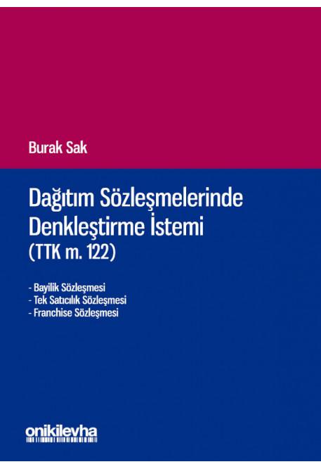 Dağıtım Sözleşmelerinde Denkleştirme İstemi (TTK m. 122)