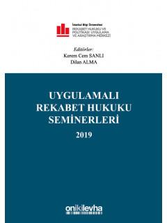 Uygulamalı Rekabet Hukuku Seminerleri 2019