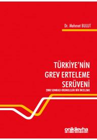 Türkiye'nin Grev Erteleme Serüveni