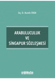 Arabuluculuk ve Singapur Sözleşmesi