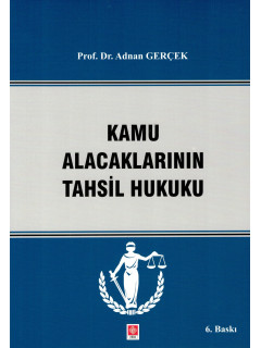 Kamu Alacaklarının Tahsil Hukuku