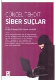 Güncel Tehdit: Siber Suçlar