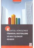 Kentsel Dönüşümde Finansal Destekleme ve Mali İşlemler Rehberi