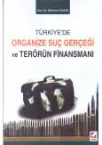 Türkiye'de Organize Suç Gerçeği ve Terörün Finansmanı