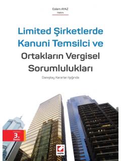 Limited Şirketlerde Kanuni Temsilci ve Ortakların Vergisel Sorumlulukları
