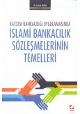 İslami Bankacılık Sözleşmelerinin Temelleri
