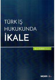 Türk İş Hukukunda İkale