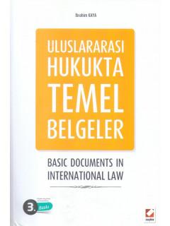 Uluslararası Hukukta Temel Belgeler - Basıc Documents In Internatıonal Law
