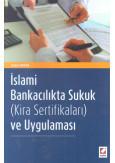 İslami Bankacılıkta Sukuk (Kira Sertifikaları) ve Uygulaması