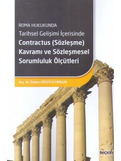 Contractus (Sözleşme) Kavramı ve Sözleşmesel Sorumluluk Ölçütleri