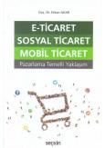 E-Ticaret Sosyal Ticaret Mobil Ticaret