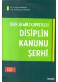 Türk Silahlı Kuvetleri Disiplin Kanunu Şerhi