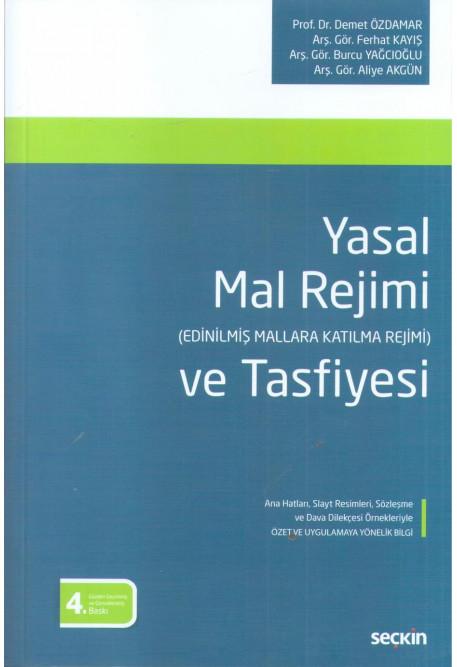 Yasal Mal Rejimi (Edinilmiş Mallara Katılma Rejimi) ve Tasfiyesi