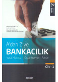 A'dan Z'ye Bankacılık Cilt-1