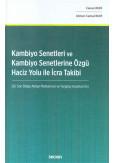 Kambiyo Senetleri ve Kambiyo Senetlerine Özgü Haciz Yolu ile İcra Takibi