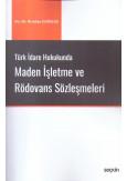 Maden İşletme ve Rödovans Sözleşmeleri