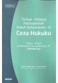 Türkiye - Polonya Karşılaştırmalı Hukuk Sempozyumu - III Ceza Hukuku