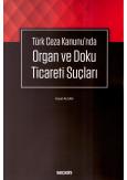 Organ ve Doku Ticareti Suçları