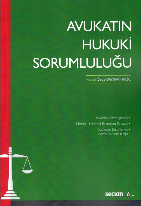 Avukatın Hukuki Sorumluluğu