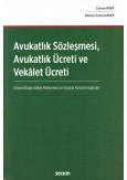 Avukatlık Sözleşmesi, Avukatlık Ücreti ve Vekalet Ücreti