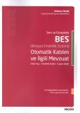Soru ve Cevaplarla BES (Bireysel Emeklilik Sistemi)