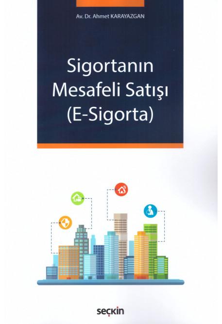 Sigortanın Mesafeli Satışı (E-Sigorta)