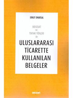 Uluslararası Ticarette Kullanılan Belgeler