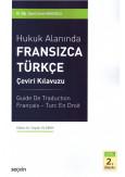 Hukuk Alanında Fransızca Türkçe Çeviri Kılavuzu