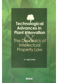 Technological Advances in Plant Innovation &  The Dynamics of Intellectual Property Law