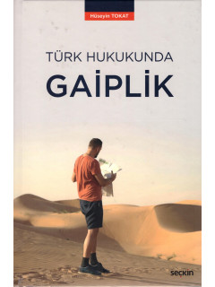 Türk Hukukunda Gaiplik