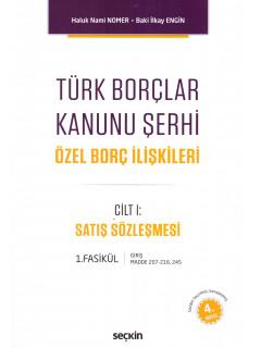 Türk Borçlar Kanunu Şerhi Özel Borç İlişkileri