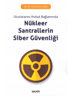Nükleer Santrallerin Siber Güvenliği