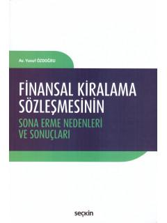 Finansal Kiralama Sözleşmesinin Sona Erme Nedenleri ve Sonuçları
