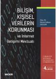 Bilişim, Kişisel Verilerin Korunması ve İnternet İletişimi Mevzuatı