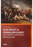 Ulus Devlet ve Federalizm İlişkisi