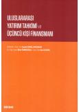 Uluslararası Yatırım Tahkimi ve Üçüncü Kişi Finansmanı