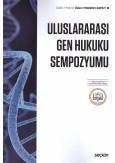 Uluslararası Gen Hukuku Sempozyumu