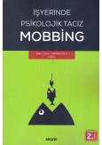 İşyerinde Psikolojik Taciz Mobbing
