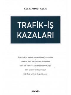 Trafik-İş Kazaları