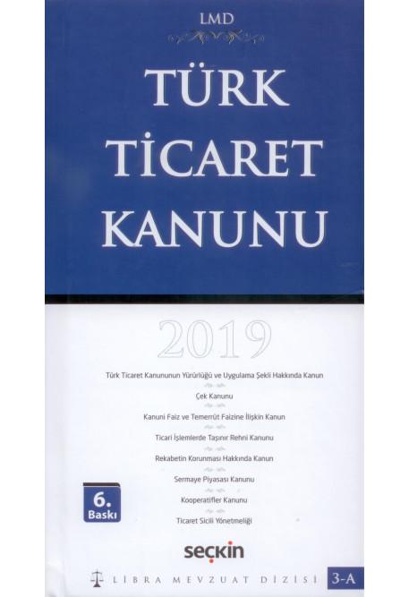 Türk Ticaret Kanunu 2019 (Libra Mevzuat Dizisi)