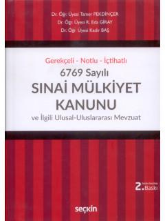 6769 Sayılı Sınai Mülkiyet Kanunu ve İlgili Ulusal-Uluslararası Mevzuat