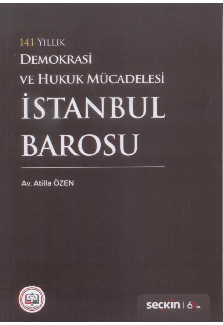 141 Yıllık Demokrasi ve Hukuk Mücadelesi İstanbul Barosu