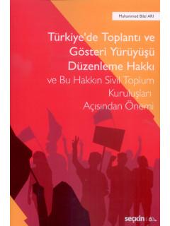 Türkiye'de Toplantı ve Gösteri Yürüyüşü Düzenleme Hakkı